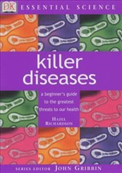 KILLER DISEASES : Essential Science - Richardson, Hazel
