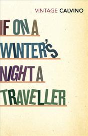 If on a Winters Night a Traveller - Calvino, Italo