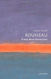Rousseau : A Very Short Introduction - Wokler, Robert