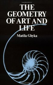 Geometry of Art and Life - Ghyka, Matila Costiescu