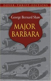 Major Barbara - Shaw, Bernard George