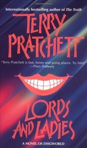 Lords and Ladies - Pratchett, Terry
