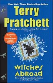 Witches Abroad  - Pratchett, Terry