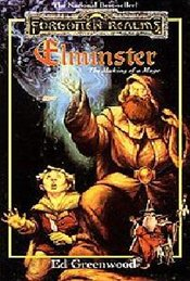 Elminster : The Making of a Mage - Greenwood, Ed