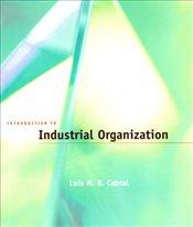 Introduction to Industrial Organization 1E - CABRAL, LUIS
