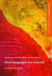 How Languages are Learned - Lightbown, Patsy M.