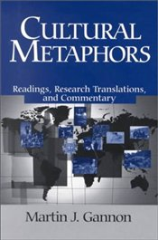 Cultural Metaphors : Readings, Research Translation and Commentary - Gannon, Martin J