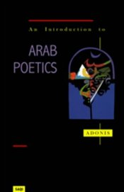 INTRODUCTION TO ARAB POETICS - Adonis,