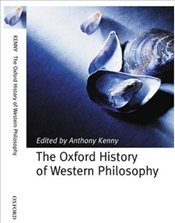 History of Western Philosophy - Kenny, Anthony