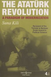 Atatürk Revolution : A Paradigm of Modernization - Kili, Suna