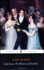 Lady Susan / The Watsons / Sanditon - Austen, Jane