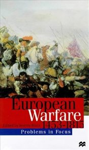 European Warfare 1450-1815 - Black, Jeremy