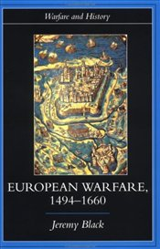 European Warfare, 1494-1660 - Black, Jeremy