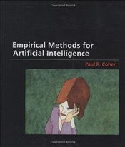 Empirical Methods for Artificial Intelligence - Cohen, Paul R.