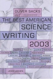 Best American Science Writing 2003 - Sacks, Oliver