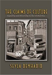 Claims of Culture : Equality and Diversity in the Global Era - Benhabib, Sheila