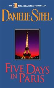 Five Days In Paris - Steel, Danielle