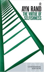 Virtue of Selfishness - Rand, Ayn