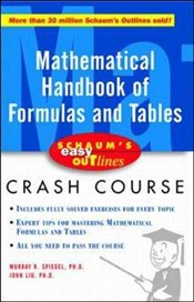 Schaums Easy Outline of Mathematical Handbook of Formulas and Tables - Spiegel, Murray R.