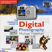 Complete Guide to Digital Photography +CD-ROM - Freeman, Michael