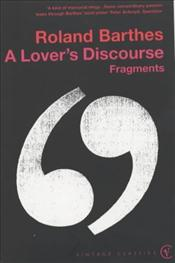 Lovers Discourse - Barthes, Roland