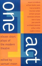 One Act : Eleven Short Plays of the Modern Theatre - Moon, Samuel